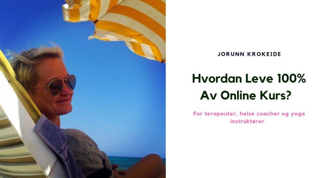Hvordan leve 100% av online kurs