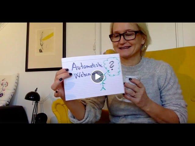 Automatiske webinarer- hvordan bruke det når man er terapeut, coach eller yoga instruktør