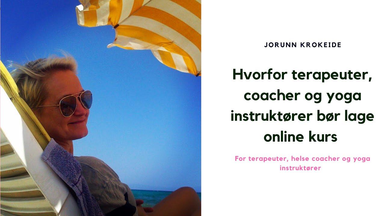 Hvorfor terapeuter, coacher og yoga instruktører bør lage online kurs
