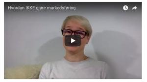 Hvordan IKKE gjøre markedsføring